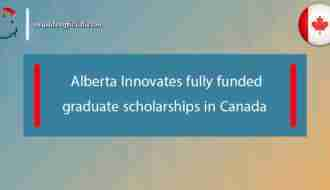 Alberta Innovates fully funded graduate scholarships in Canada