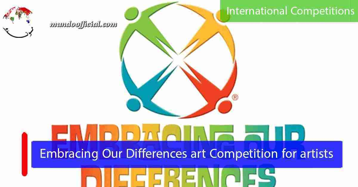 2021 Embracing Our Differences art Competition for artists