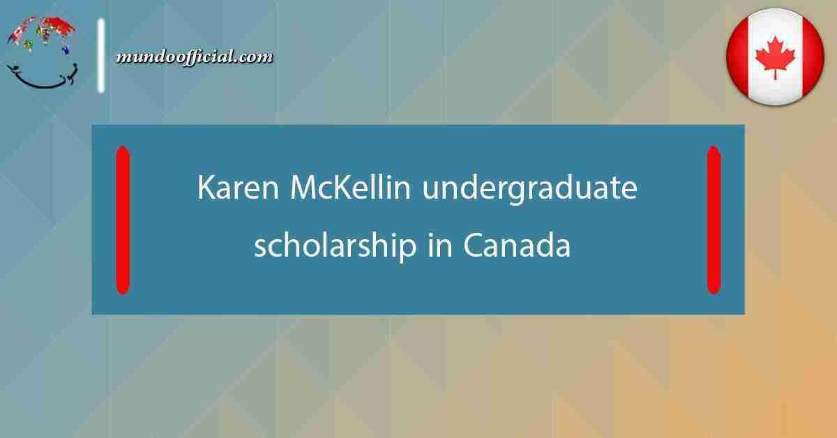 Karen McKellin undergraduate scholarship 2021 in Canada