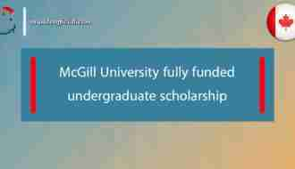 McGill University fully funded undergraduate scholarship in Canada