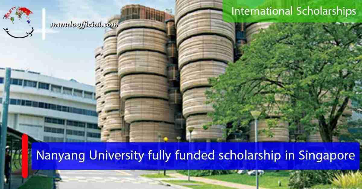 2021 Nanyang University fully funded Undergraduate scholarship Singapore