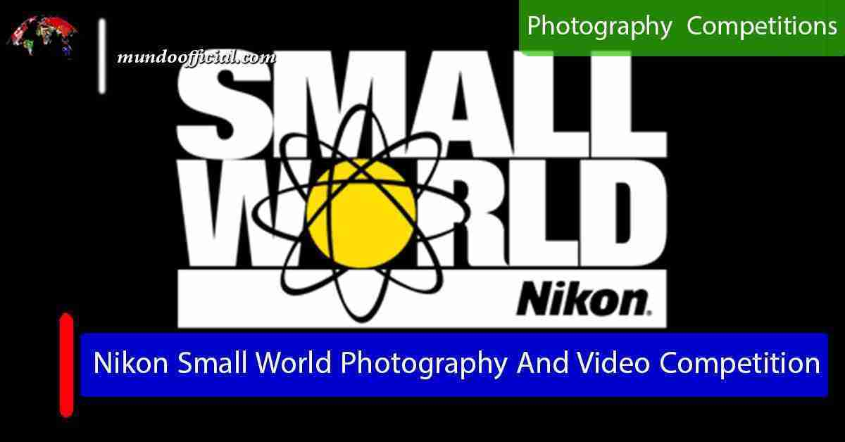 Nikon Small World Photography And Video Competition