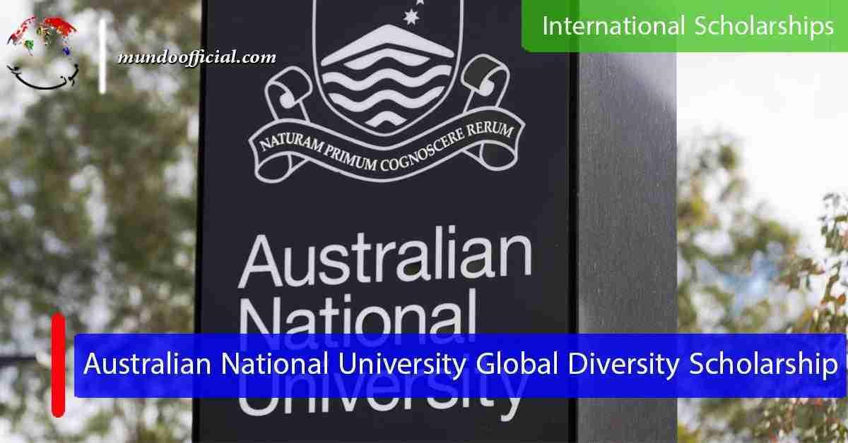 2021 The Australian National University Global Diversity Scholarship