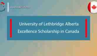University of Lethbridge Alberta Excellence Scholarship in Canada