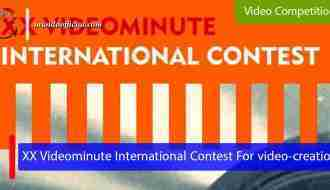 XX Videominute International Contest For video-creation