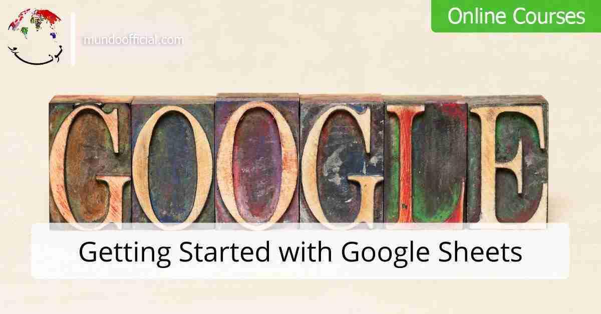 دورة مجانية بعنوان البدء في استخدام جداول بيانات Google من شركة جوجل